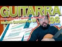 Guitarra fácil clases online – Escala, cadencia y ejercicio en mi menor de Mateo Carcassi Op59. Lección 96.
