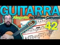 Cómo tocar la segunda parte del Allegretto de Matteo Carcassi Op59. Lección 42